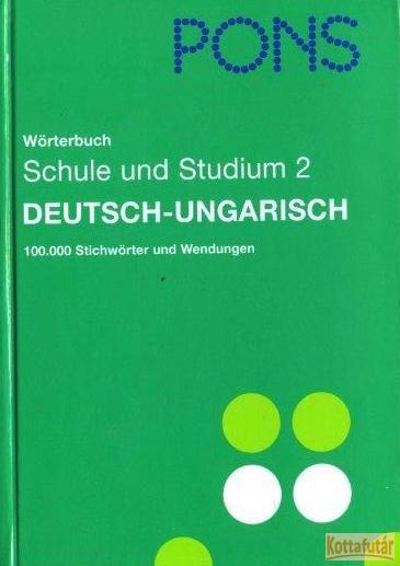 Deutsch - Ungarisch - Wörterbuch für Schule und Studium