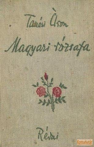 Magyari rózsafa.