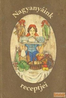 Nagyanyáink receptjei (1983)