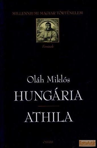 Hungária / Athila