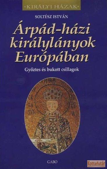 Árpád-házi királylányok Európában