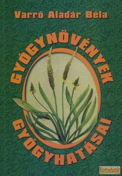 Gyógynövények gyógyhatásai (1999)