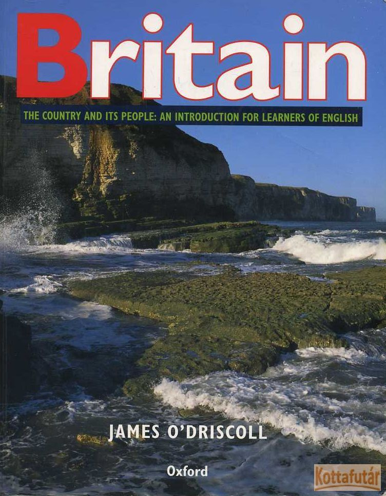 Britain - The Country and its People: an introduction for Learners of English