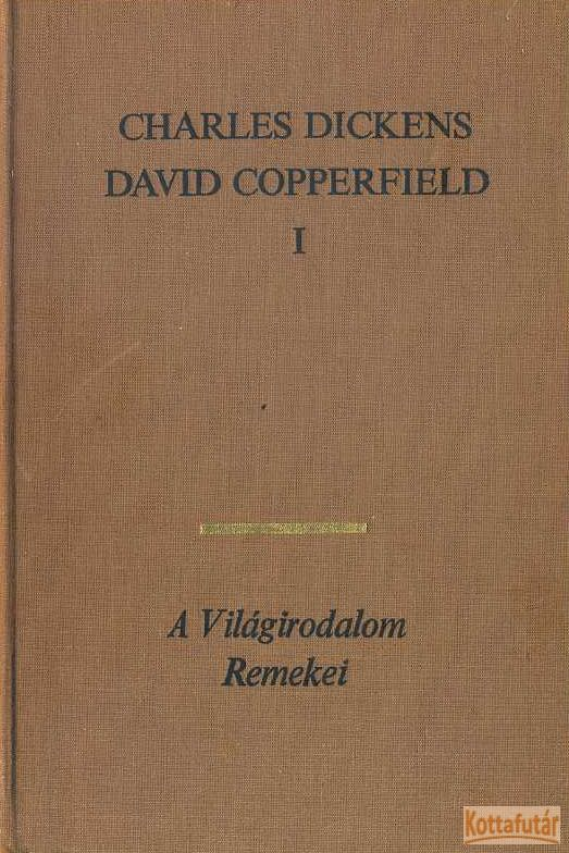 David Copperfield I-II.