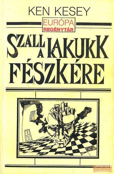 Száll a kakukk fészkére (1992)