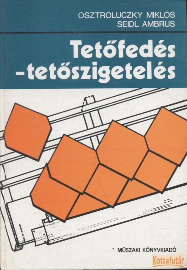 Tetőfedés-tetőszigetelés