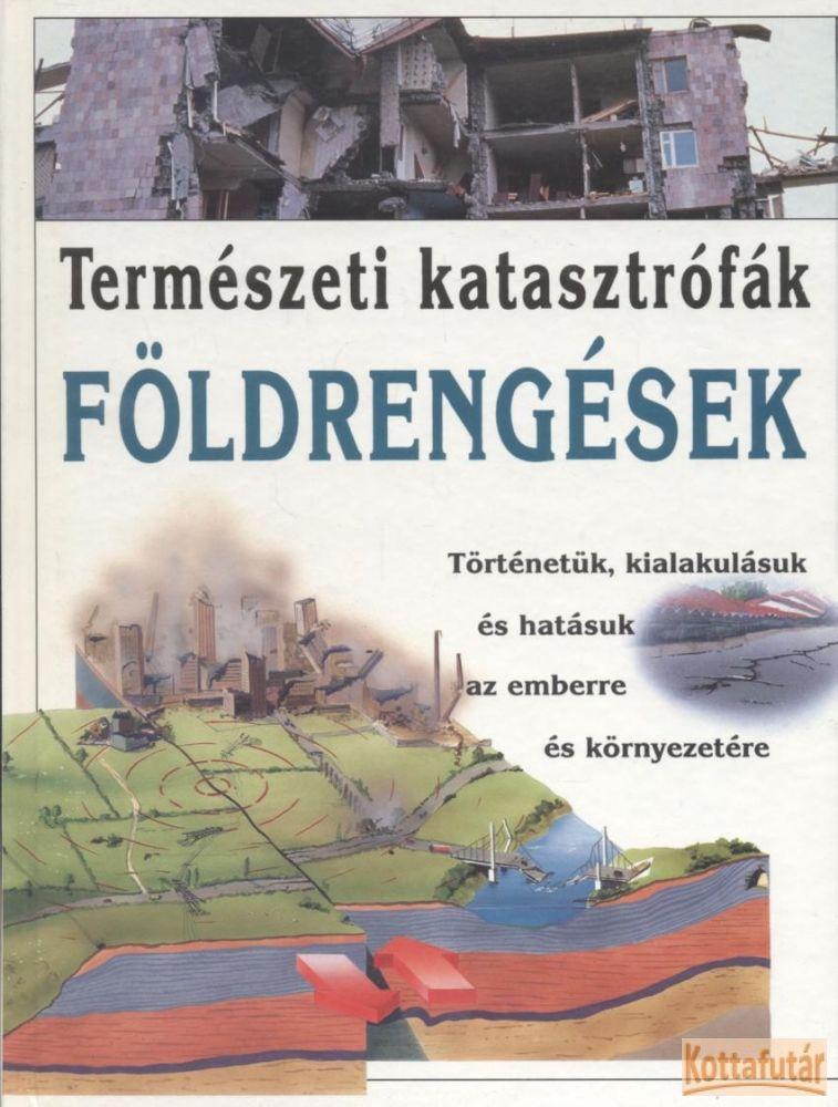 Természeti katasztrófák - Földrengések