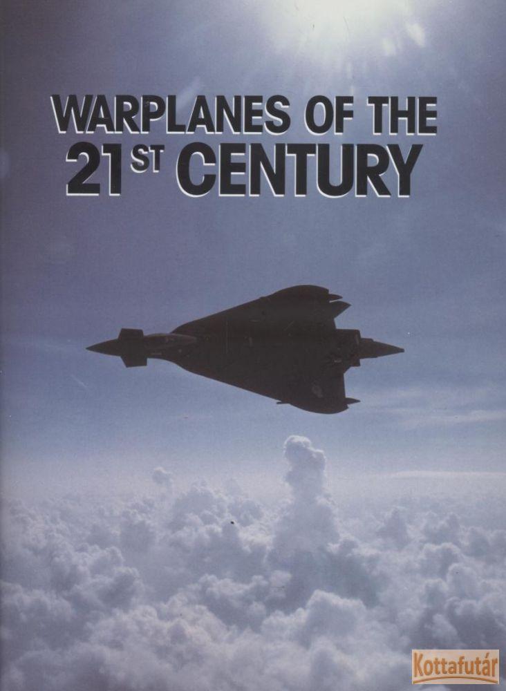Warplanes of the 21st Century