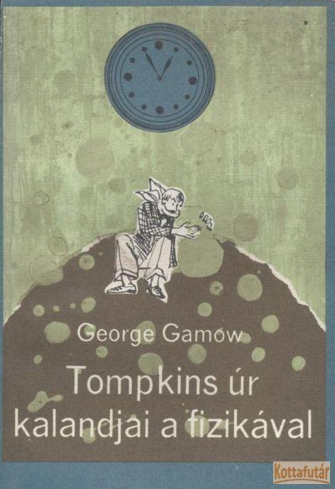 Tompkins úr kalandjai a fizikával