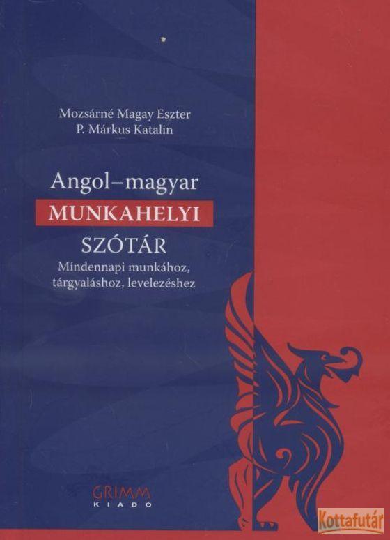Angol - magyar munkahelyi szótár