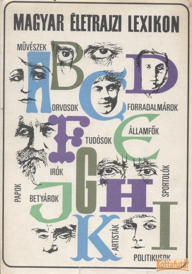 Magyar életrajzi lexikon I-III.