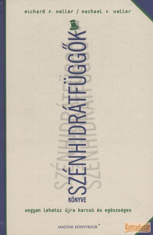 Szénhidrátfüggők könyve