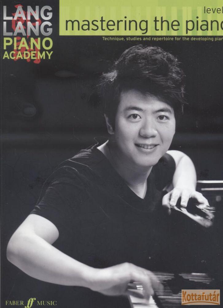 Lang Lang Piano Academy: Mastering the piano, Level 1