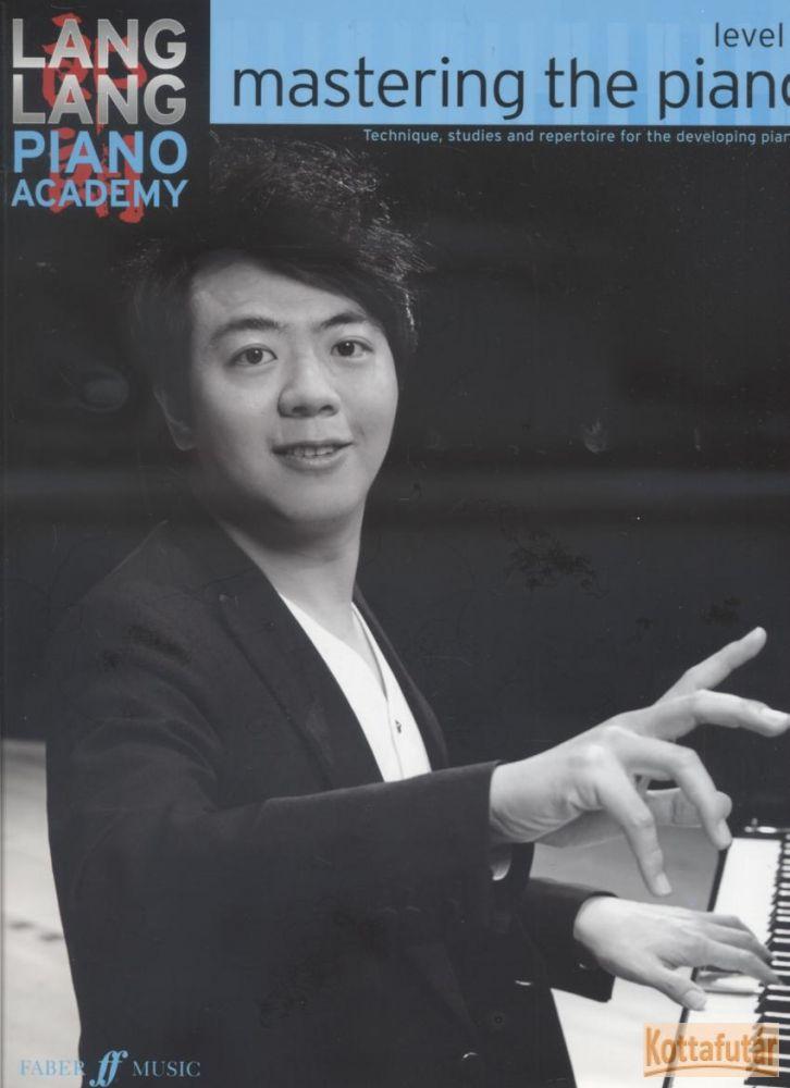 Lang Lang Piano Academy: Mastering the piano, Level 2