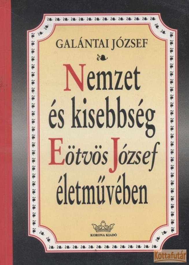 Nemzet és kisebbség Eötvös József életművében