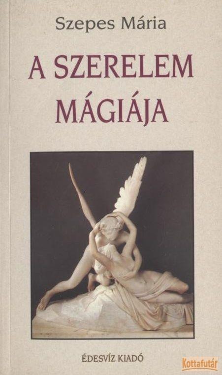 A szerelem mágiája / A hűség mágiája