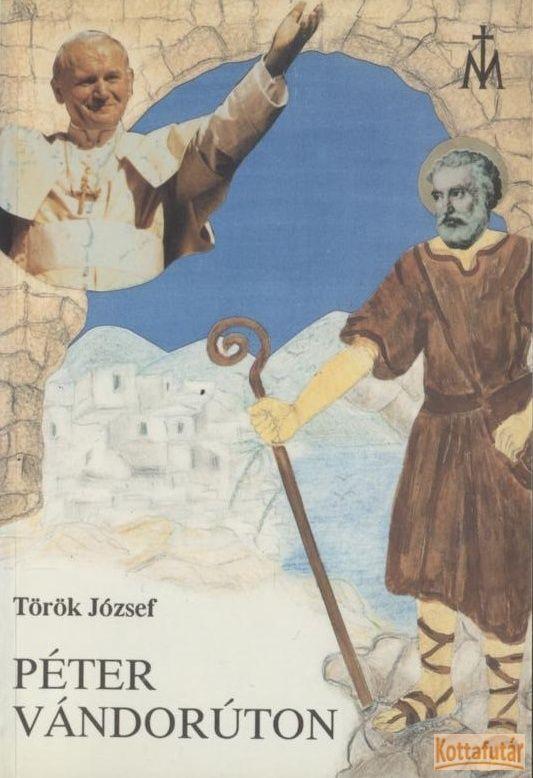 Péter vándorúton
