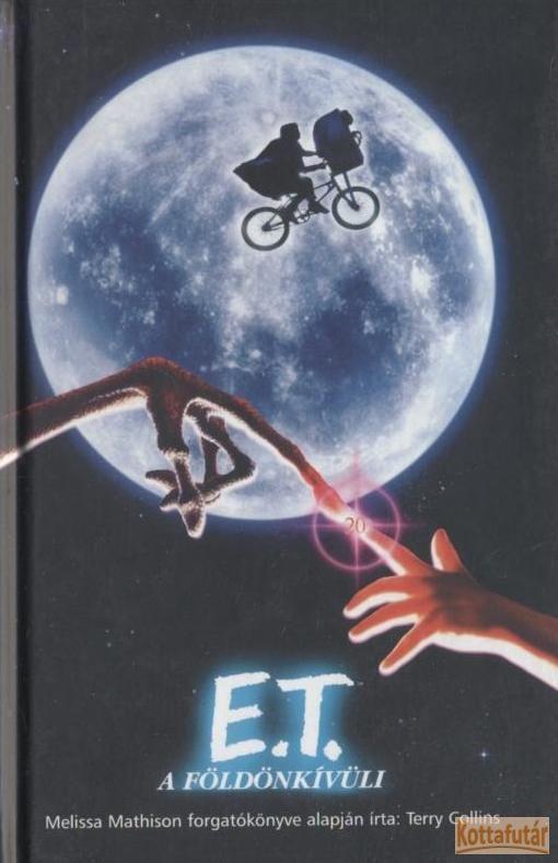 E. T. A földönkívüli (2002)