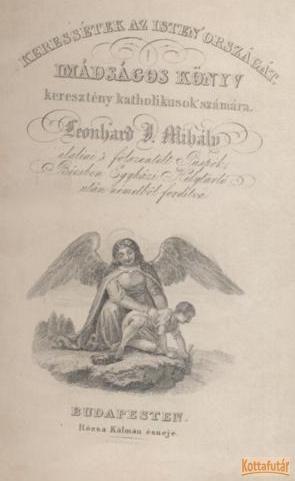 Keressétek az Isten országát - Imádságos könyv katholikusok számára