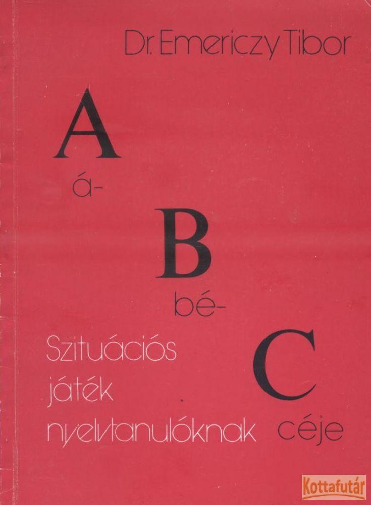 ABC - Szituációs játék nyelvtanulóknak
