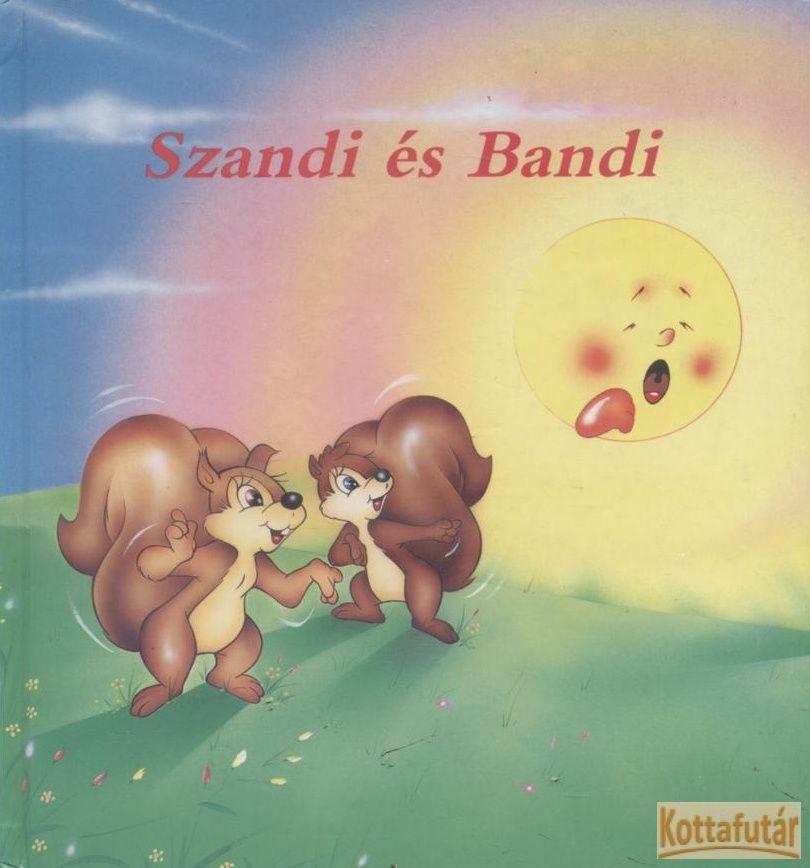 Szandi és Bandi