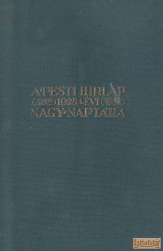 A Pesti Hírlap 1928. évi nagy naptára
