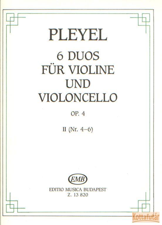 6 duos für violine und violoncello Op. 4 II.