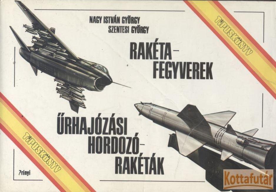 Rakétafegyverek - Űrhajózási hordozórakéták