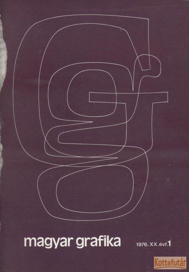 Magyar Grafika 1976. 1-6. szám