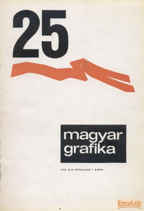 Magyar Grafika 1970. 1-6. szám