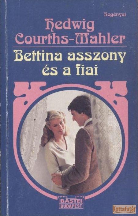 Bettina asszony és a fiai