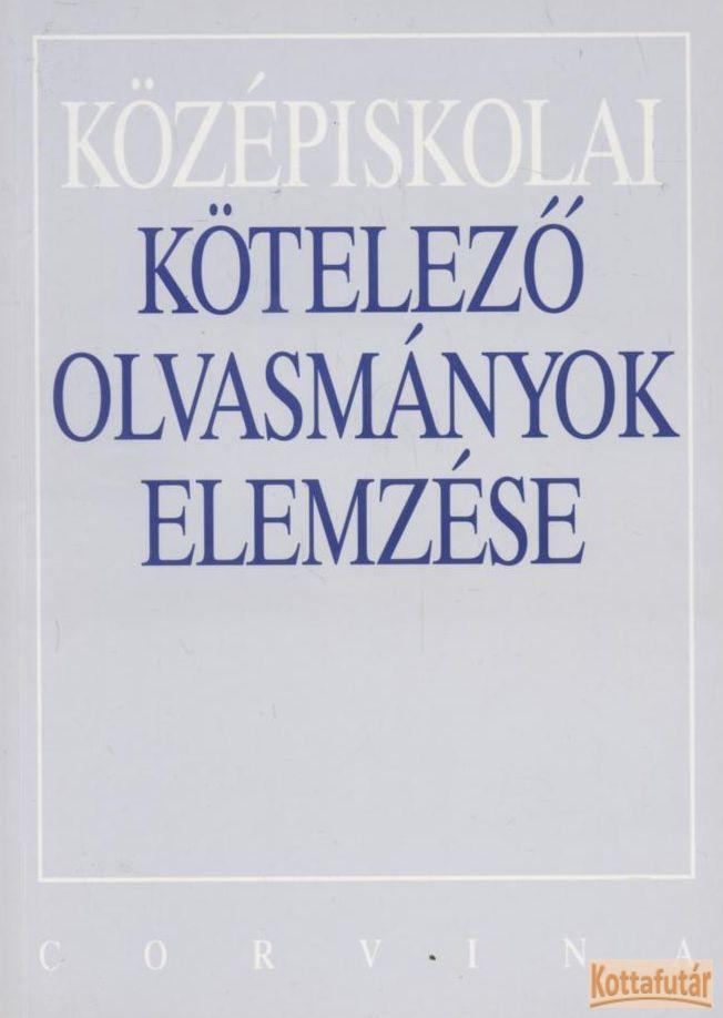 Középiskolai kötelező olvasmányok elemzése (2002)