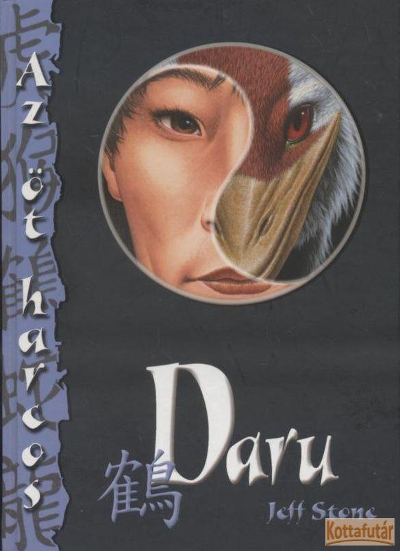Az öt harcos - Daru