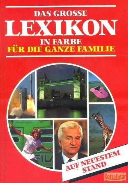 Das Grosse Lexikon in farbe für die ganze Familie
