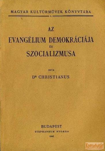 Az evangéliumi demokrácia és szocializmusa