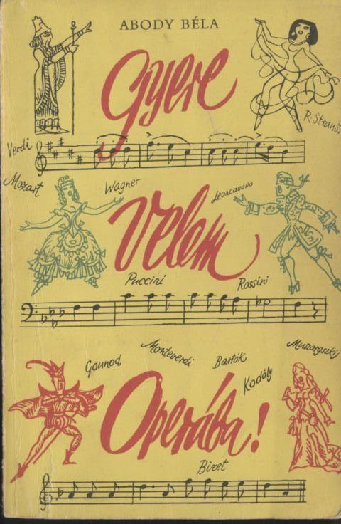 Gyere velem Operába!