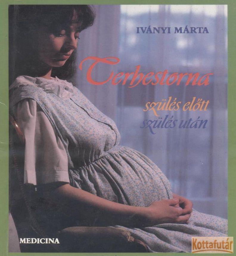 Terhestorna szülés előtt, szülés után
