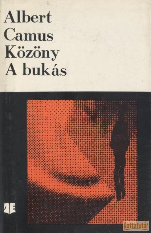 Közöny / A bukás (1972)