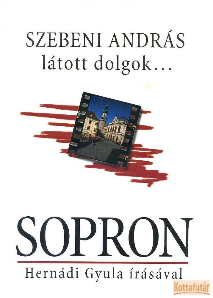 látott dolgok... Sopron