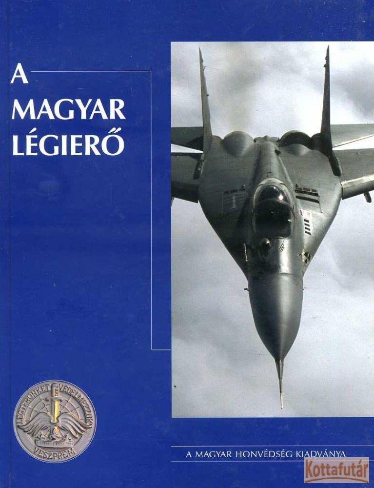 A Magyar Légierő