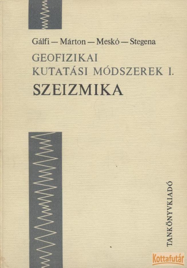 Geofizikai kutatási módszerek I. - Szeizmika