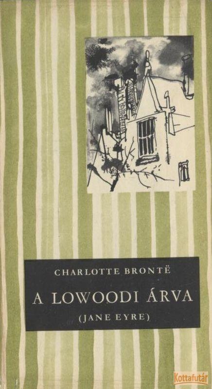 A lowoodi árva (Jane Eyre)