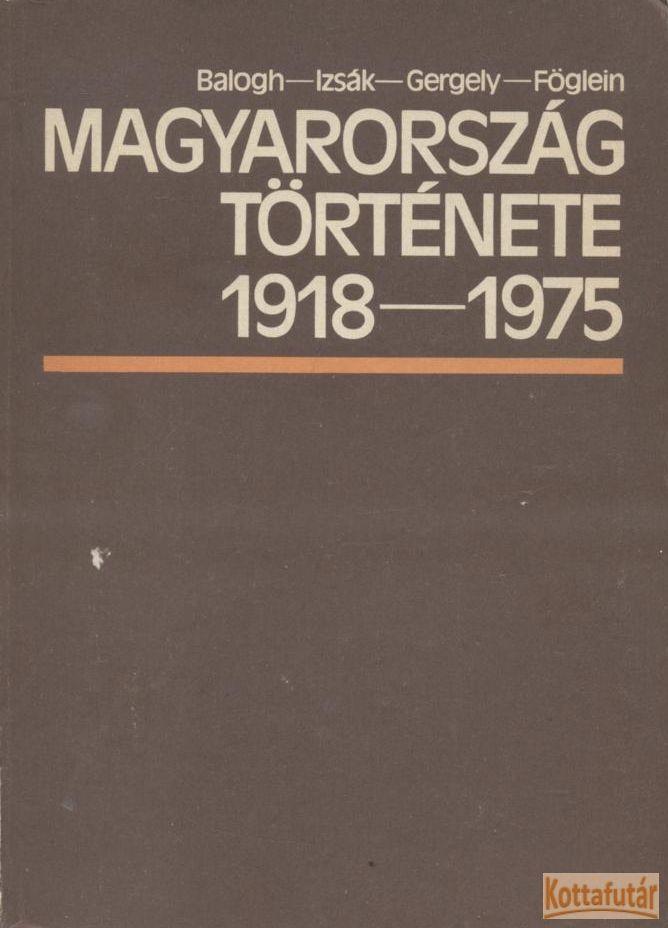 Magyarorszg története 1918-1975
