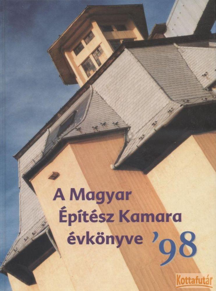A Magyar Építész Kamara évkönyve '98