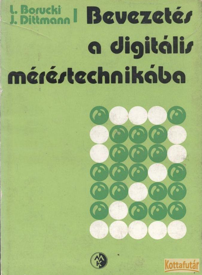Bevezetés a digitális méréstechnikája