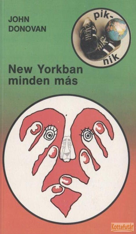 New Yorkban minden más