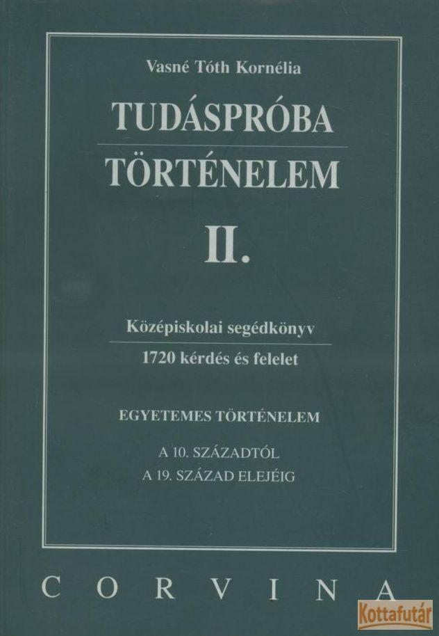 Tudáspróba - Történelem II.