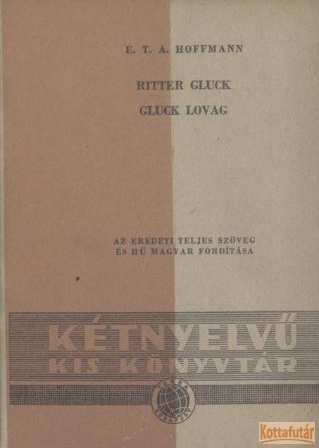 Ritter Gluck - Gluck lovag