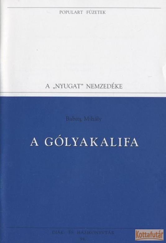 A gólyakalifa (1995)