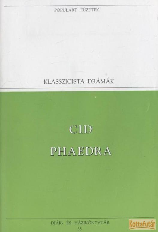 Cid / Phaedra